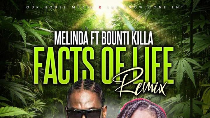 Melinda feat. Bounty Killer - Facts of Life (Remix) [8/12/2021]