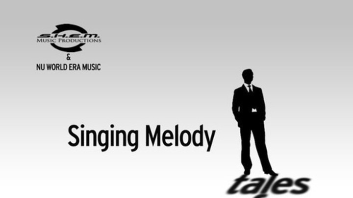 Singing Melody - Tales Of A Lonely Man [3/1/2014]