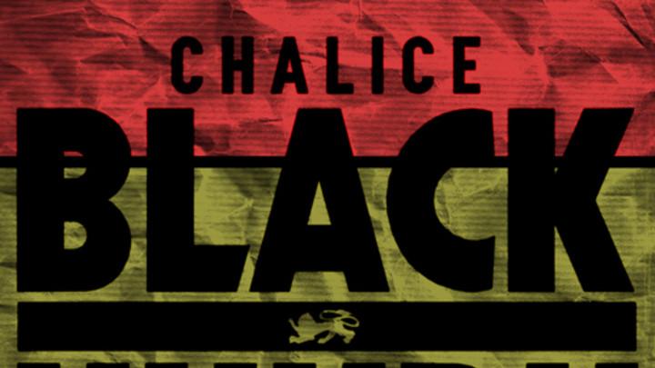 Black Uhuru - Chalice [11/25/2013]