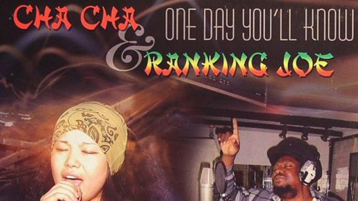 Cha Cha feat. Ranking Joe - One Day You Will Know (Rico Rodriguez Mix) [8/22/2011]