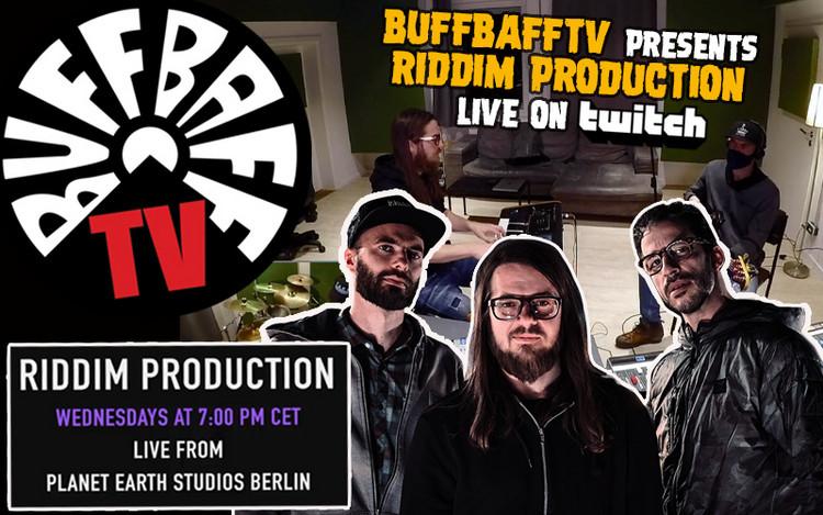 BuffBaffTV presents Riddim Production Live on Twitch