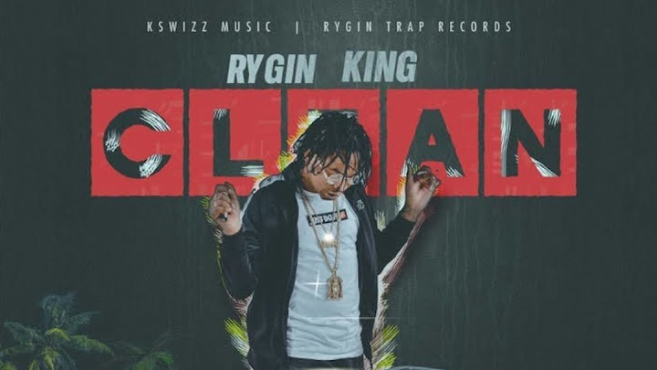 Rygin King - Clean [5/3/2019]