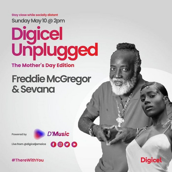Digicel Unplugged - Mother's Day Edition 2020