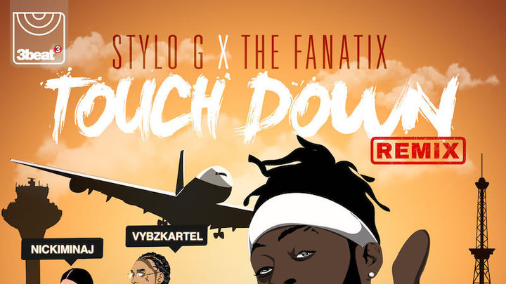 Stylo G & Fanatix feat. Nicki Minaj & Vybz Kartel - Touch Down (RMX) [12/6/2018]