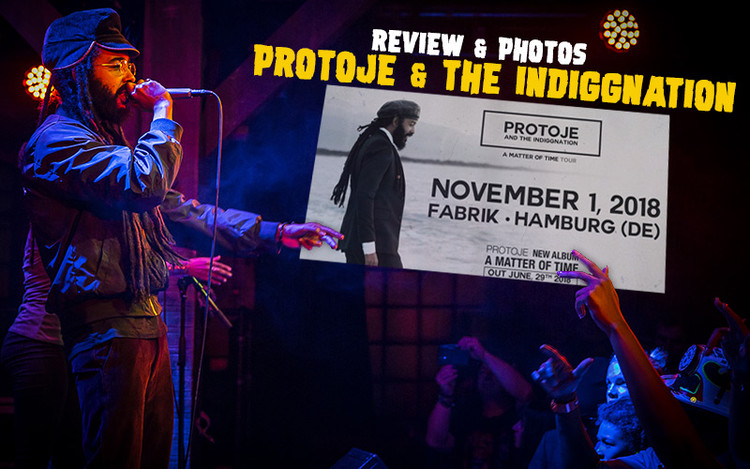 Concert Report: Protoje & The Indiggnation in Hamburg, Germany, @ Fabrik - 11/01/2018