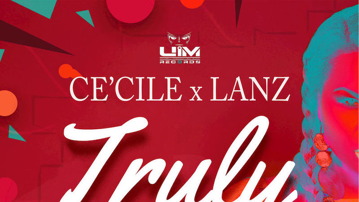 Ce'Cile & Lanz - Truly [12/10/2018]