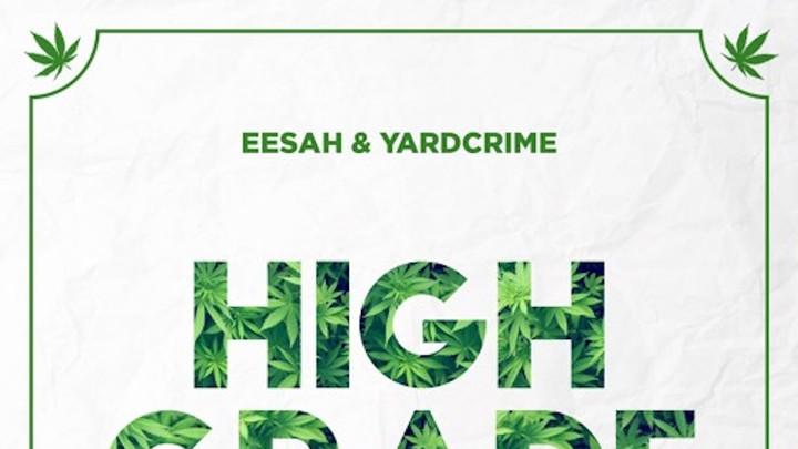 Eesah - High Grade (Starboy RMX) [4/20/2017]