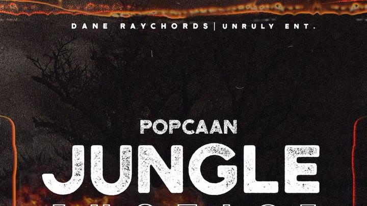 Popcaan - Jungle Justice (Part Twice) [3/27/2021]