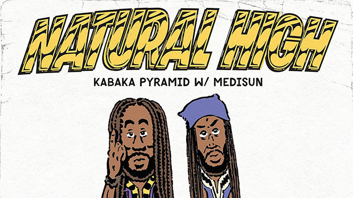 Kabaka Pyramid & Medisun - Natural High [4/2/2021]