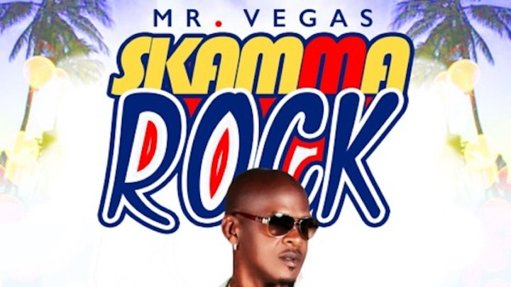 Mr. Vegas - Skamma Rock [1/13/2020]