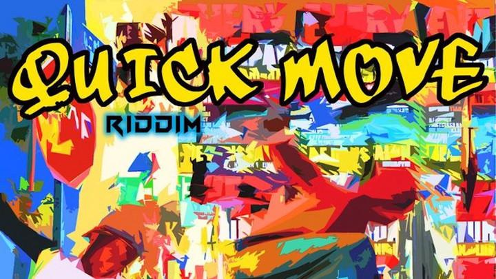 Quick Move Riddim (Megamix) [2/20/2021]
