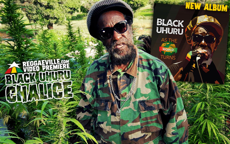 New Album: Black Uhuru - As The World Turns! Video World Premiere