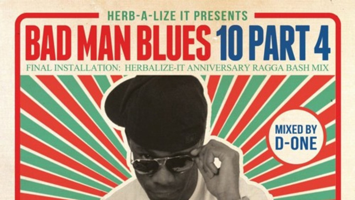 Herb-A-Lize It - Badman Blues Vol. 10 #4 [10/12/2015]