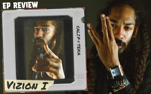 EP Review: Cali P & Teka - Vizion I