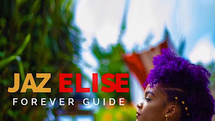 Jaz Elise - Forever Guide [7/20/2018]