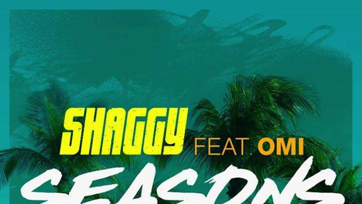 Shaggy feat. OMI - Seasons [2/17/2017]