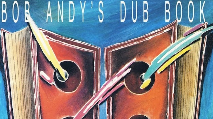 Bob Andy's Dub Book (As Revealed to Mad Professor) [7/1/1989]
