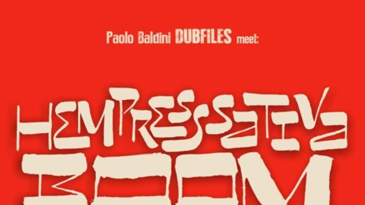 Paolo Baldini DubFiles feat. Hempress Sativa - Boom (Wa Da Da Deng) [10/1/2015]