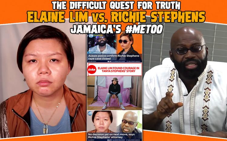 The Difficult Quest For Truth: Elaine Lim vs. Richie Stephens - Jamaica's #MeToo