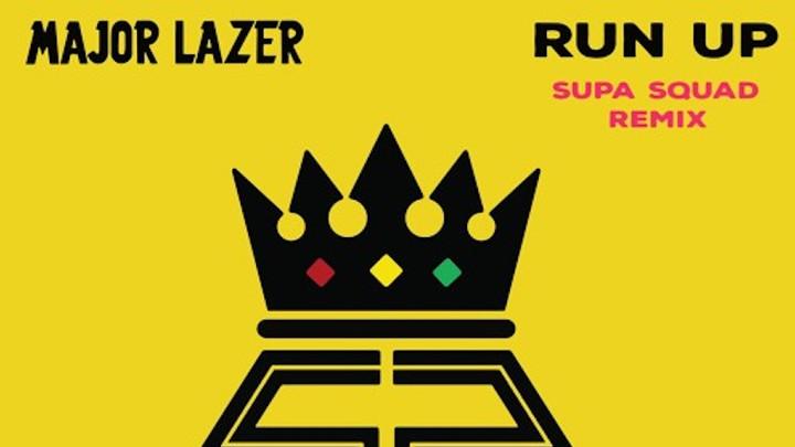 Supa Squad - Run Up (Remix) [5/28/2017]