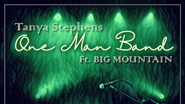 Tanya Stephens feat. Big Mountain - One Man Band EP [5/14/2020]