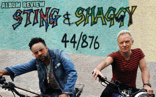 Album Review: Sting & Shaggy - 44/876