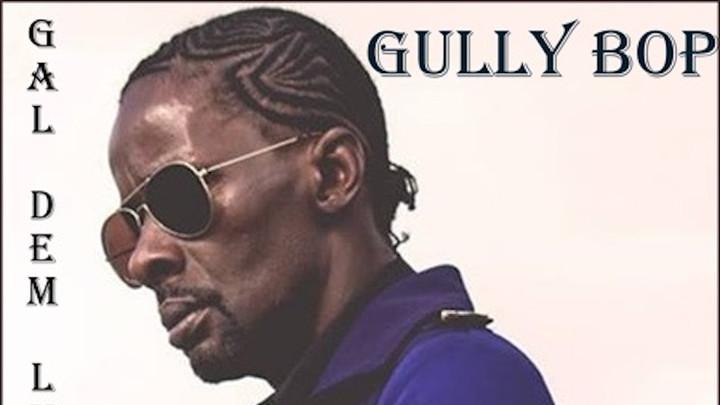 Gully Bop - Gal Dem Luv Mi [11/15/2019]