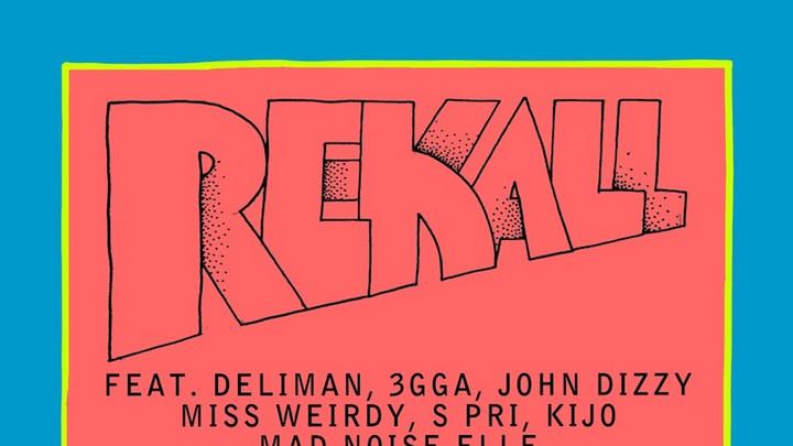 Rekall feat. Deliman, 3gga, John Dizzy, Miss Weirdy, S Pri, Kijo, Mad Noise Elle - Unification Song [6/19/2020]