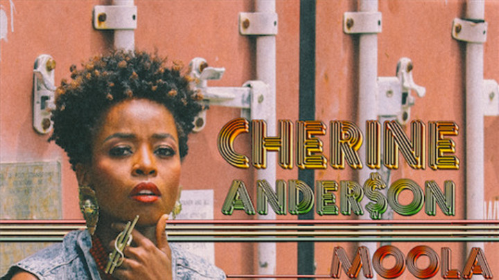 Cherine Anderson - Moola [6/27/2015]
