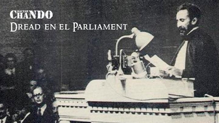 Dactah Chando - Dread en el Parliament [6/5/2017]