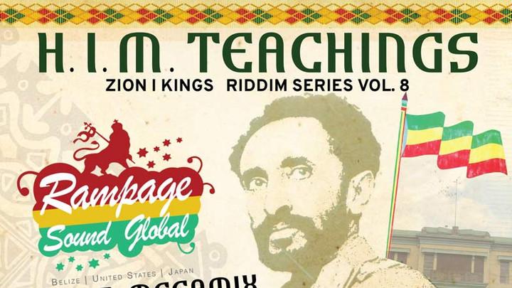H.I.M. Teachings Riddim (Megamix) [1/19/2018]