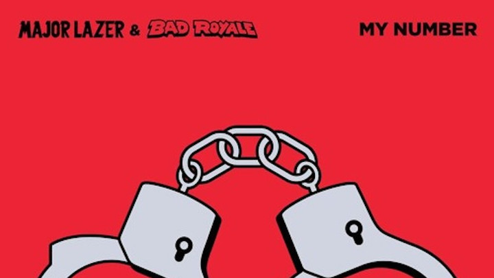 Major Lazer & Bad Royale feat. Toots - My Number [12/5/2016]