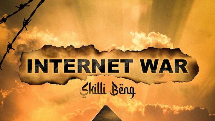 Skillibeng - Internet War [8/20/2021]