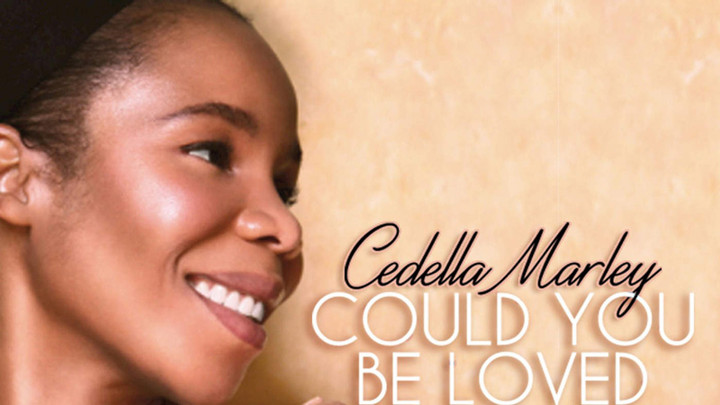 Cedella Marley - Could You Be Loved [5/6/2016]