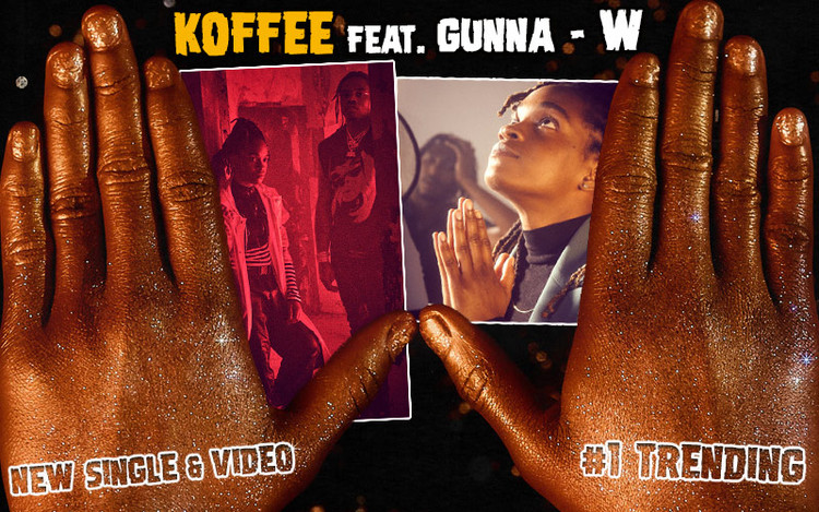 New Single & Video: Koffee feat. Gunna - W #1 Trending