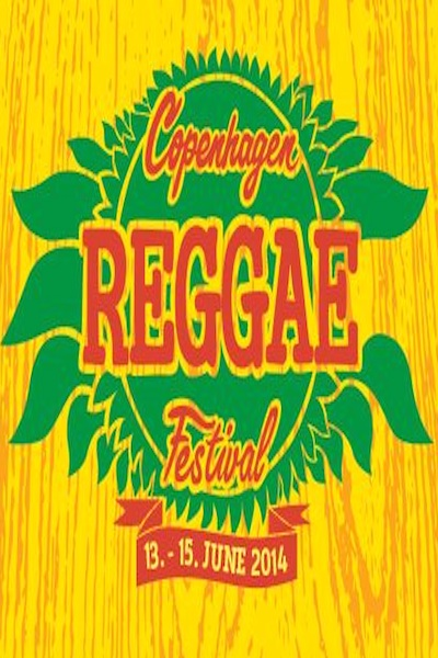 Copenhagen Reggae Festival 2014