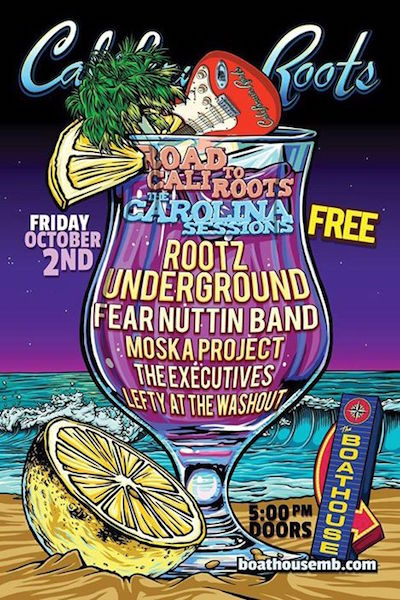 CANCELLED: California Roots 2015 - The Carolina Sessions Pre Party #2