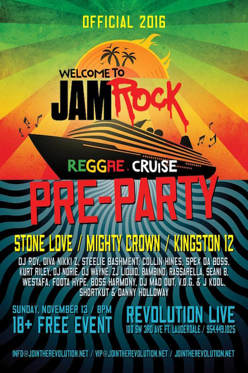 Welcome To Jamrock Reggae Cruise Pre-Party 2016