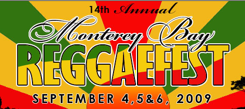 Monterey Bay Reggaefest 2009