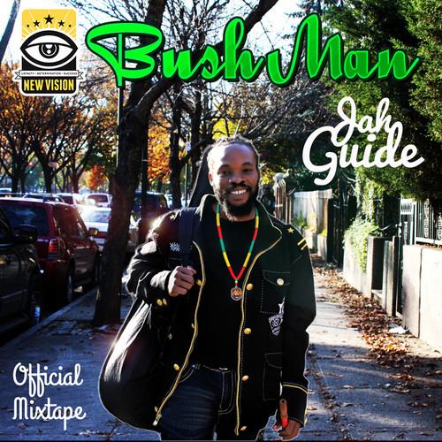 Listen: Bushman- Jah Guide Mixtape