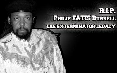 Philip 'Fatis' Burrell, Great Jamaican Producer Dead - The Exterminator Legacy