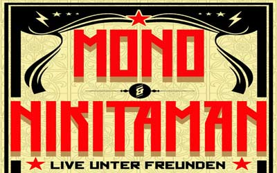Review: Mono & Nikitaman in Traunstein, Germany 12/25/2011