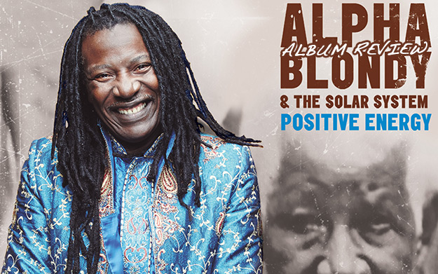 alpha blondy positive energy