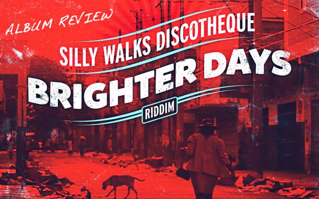 Album Review: Brighter Days Riddim