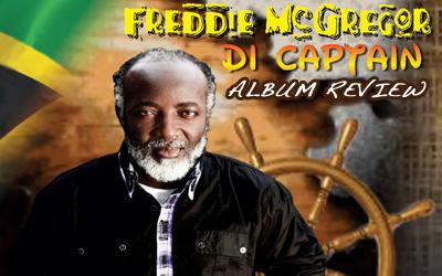 Album Review: Freddie McGregor - Di Captain