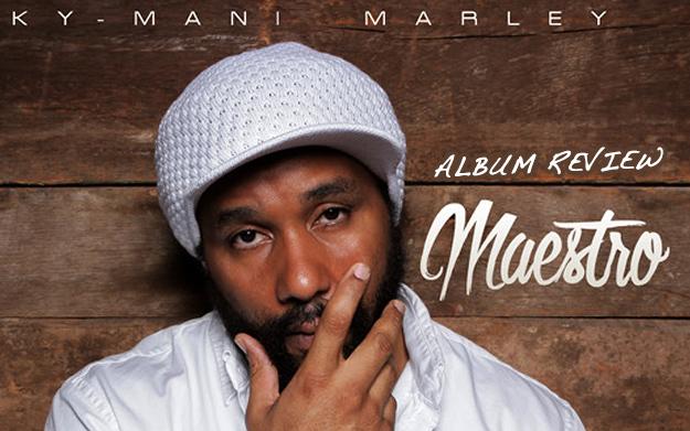 Album Review: Ky-Mani Marley - Maestro