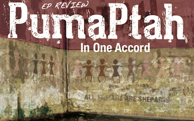 Review: Puma Ptah - In One Accord EP