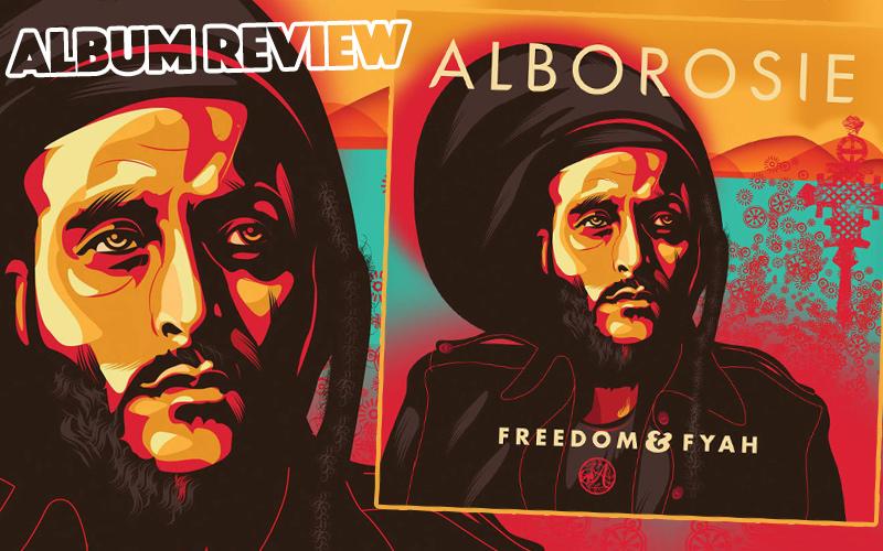 Album Review: Alborosie – Freedom & Fyah