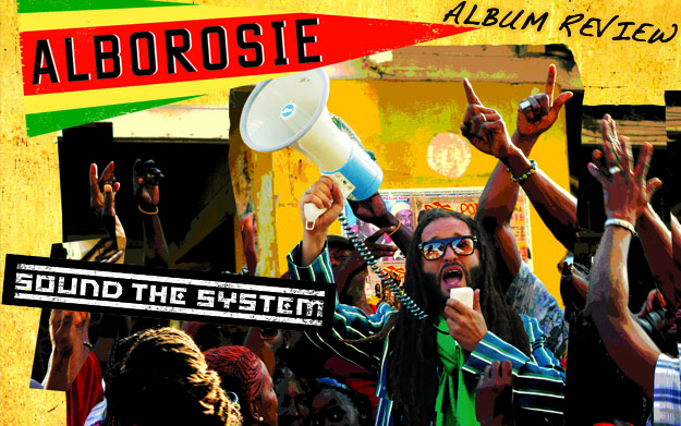 Album Review: Alborosie - Sound The System