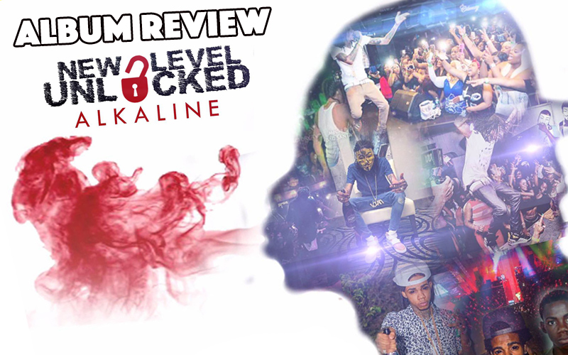 Review: Alkaline - New Level Unlocked